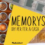 MEMORYS DIY PER FER A CASA